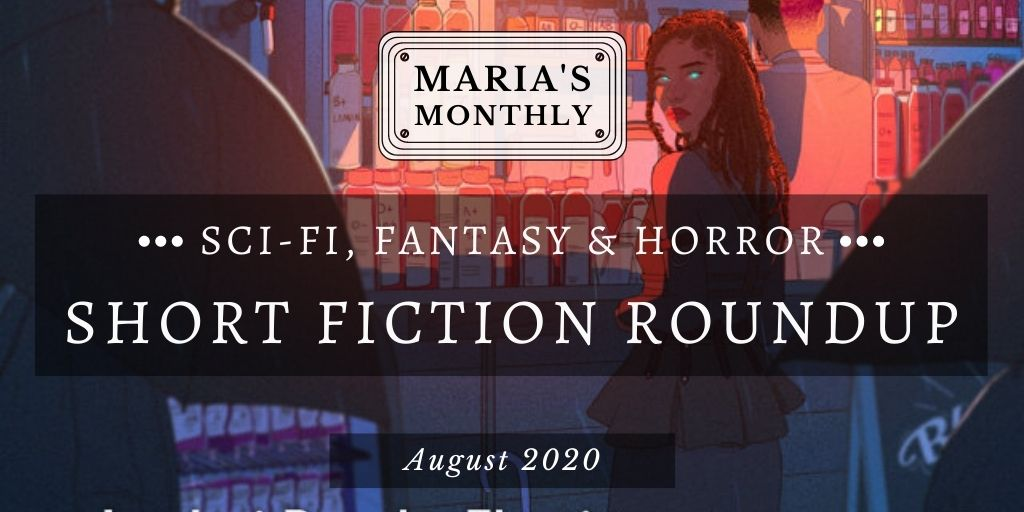 Sci fi   fantasy short fiction roundupaugust
