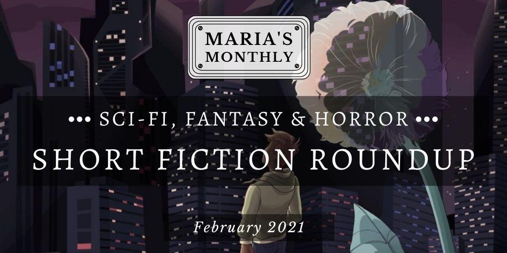 Sci fi   fantasy short fiction roundupfeb2021