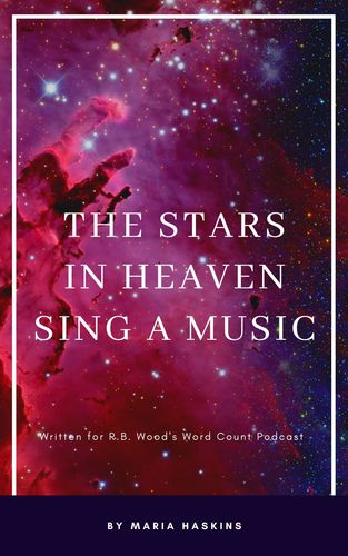 The stars in heaven sing a music