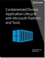Free ebook: Containerized Docker Applications Lifecycle with Microsoft Tools and Platform