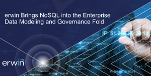 erwin Brings NoSQL into the Enterprise Data Modeling and Governance Fold