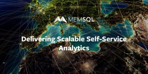 Delivering Scalable Self-Service Analytics