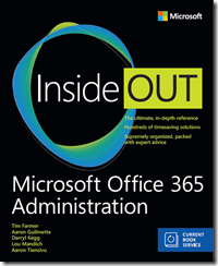 Special offer: Save 35% on Microsoft Office 365 Administration Inside Out, 2nd Edition pre-orders