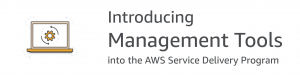 Announcing the Addition of four AWS Management Tools to the AWS Service Delivery Program
