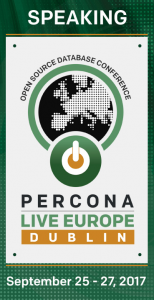 MySQL Team speaking at Percona Live Dublin 2017