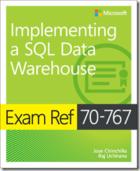 New book: Exam Ref 70-767 Implementing a SQL Data Warehouse