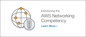 Introducing the AWS Networking Competency