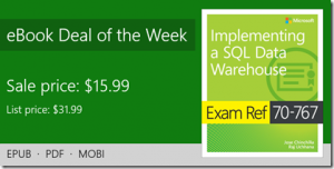 ebook deal of the week: Exam Ref 70-767 Implementing a SQL Data Warehouse
