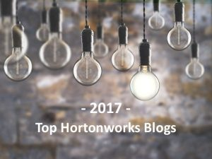 Top Hortonworks Blogs from 2017
