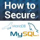New Video - Ten Tips to Secure MySQL & MariaDB