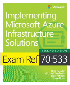 New book: Exam Ref 70-533 Implementing Microsoft Azure Infrastructure Solutions, Second Edition