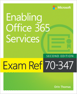 New book: Exam Ref 70-347 Enabling Office 365 Services, Second Edition