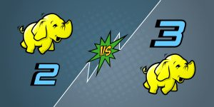 How Apache Hadoop 3 Adds Value Over Apache Hadoop 2