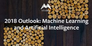 2018 Outlook: Machine Learning and Artificial Intelligence