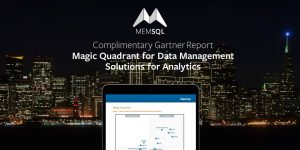 2018 Gartner Magic Quadrant for Data Management Solutions for Analytics