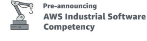 AWS Pre-Announces the Industrial Software Competency Program