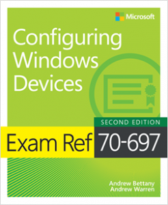 New book: Exam Ref 70-697 Configuring Windows Devices, Second Edition