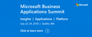 Register now for the Microsoft Business Applications Summit – July 22–24, 2018 in Seattle!