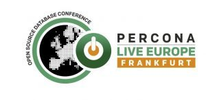 Percona Live Europe 2018 Call for Papers is Now Open