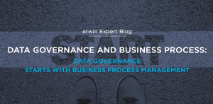 Why Data Governance and Business Process Management Must Be Linked