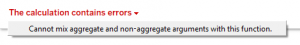 Fixing Tableau Errors: Cannot mix Aggregate and Non Aggregate Arguments