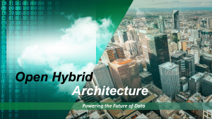 Open Hybrid Architecture Extends the Value of Open Source