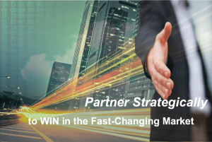 Partner Strategically to Win in the Fast-Changing Market