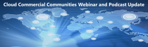 Cloud Commercial Communities webinar and podcast update