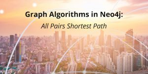 Graph Algorithms in Neo4j: All Pairs Shortest Path