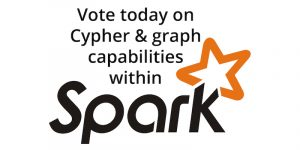 Apache Spark + Cypher: We Need Your Feedback & Votes