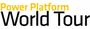 The Power Platform World Tour: 2 Stops Down… Endless Possibilities To Go