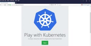 Getting started with K8S the easy way using 'Play with Kubernetes'