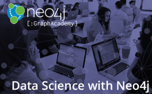 Announcing Data Science with Neo4j And Applied Graph Algorithms Online Training Courses