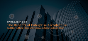 The Top Three Benefits of Enterprise Architecture