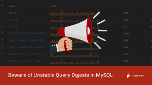 Beware of Unstable Query Digests in MySQL