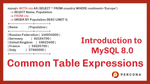 Introduction to MySQL 8.0 Common Table Expressions (Part 1)