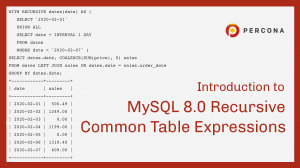 Introduction to MySQL 8.0 Recursive Common Table Expression (Part 2)