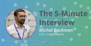 Neo4j 4.0 Security Rocks: The 5-Minute Interview with Michal Bachman, CEO, GraphAware