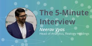 Relationships Mean Retention: The 5-Minute Interview with Realogy's Neerav Vyas