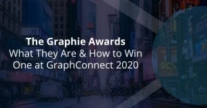 The Graphie Awards: What They Are & How to Win One at GraphConnect 2020