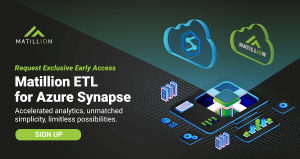 Matillion ETL for Azure Synapse is Now Available for Early Access