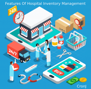 How To Develop An Illustrious Hospital Inventory Management System