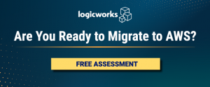 Logicworks Offers Free AWS Migration Readiness & TCO Assessments