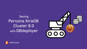 Testing Percona XtraDB Cluster 8.0 with DBdeployer
