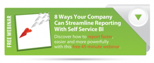 7 Ways Self Service Reporting Could Improve Your Bottom Line By Q3