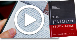 Watch the Jeremiah Study Bible Tutorial