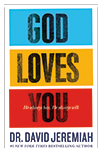 God Loves You: He Always Has - He Always Will