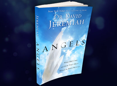 Angels, by Dr. David Jeremiah