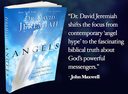 'Dr. David Jeremiah shifts the focus from contemporary 'angel hype' to the fascinating biblical truth about God's powerful messengers.' - John Maxwell