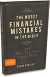 The Worst Financial Mistakes in the Bible